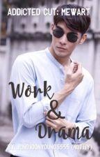 Work & Drama | MewArt (Addicted Cut) by jungjoonyoung5555