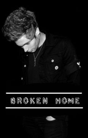 Broken Home // l.h. au by _Baby_Lashton_