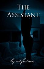 The Assistant | #wattys2018 by sweethoneybaek