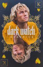 Dark Watch Graphics by OpheliaBear