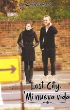"""""""Lost City"""" Mi Nueva Vida  by RachelBarker07"""