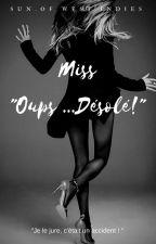 Miss Oups ... Désolé! by sunofWestindies