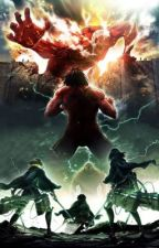 Attack on titan x Titan/Titan shifter reader: The humanity  by YTFoxy101