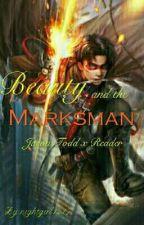 Beauty and the Marksman Jason Todd x Reader by nightgirl1217