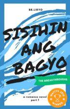 Sisihin Ang Bagyo | Wattys 2018 Winner  by BbLiryo