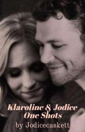 Klaroline & Jodice one shots - Klaroline/ To Late - Wattpad