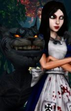 Alice The Madness Returns Dimensions (Fan-fiction) by whateveralice123