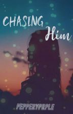 Chasing Him by kennethsalenga
