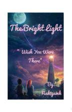 The bright light by Nakiyamk
