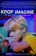 k-pop Imagine by joywhatsoever