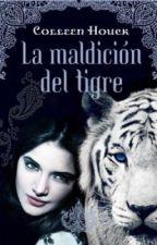 La maldición del tigre - Collen Houck [PAUSADA] by HephZiba