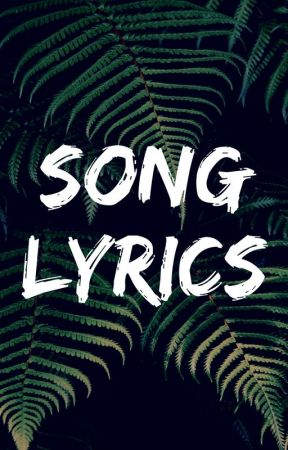 song lyrics - Youngblood - 5SOS - Wattpad