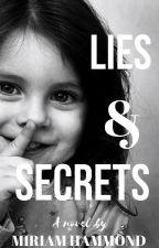 Lies & Secrets. by Miriam25678