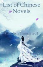 List of Chinese Novels by Bleu84