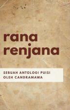 Antologi Puisi Rana Renjana by candramawa_