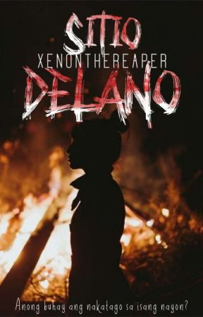 Sitio Delano | PUBLISHED UNDER LIB by XenontheReaper