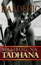 Malibog na Tadhana (COMPLETE) by RealBalderic
