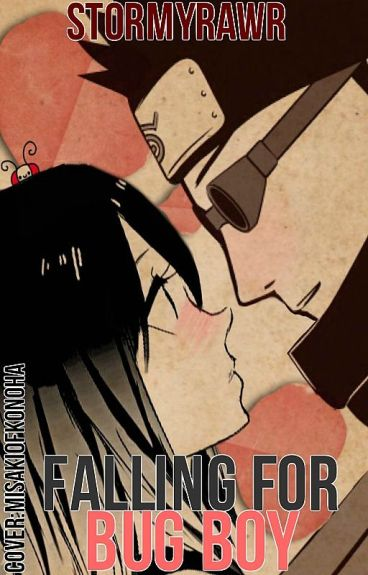 Falling For Bug Boy? (Shino Love Story)