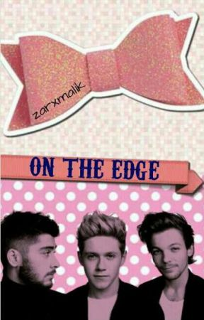 On The Edge ✖ (1D Series) by zarxmalik
