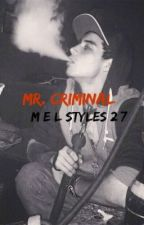 Mr. Criminal by ugly80s