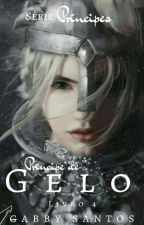Príncipe de Gelo (Conto- 4 Gay) Mpreg by gabrisantos123
