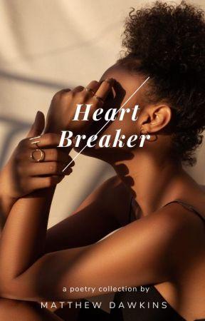 HeartBreaker by MatthewD_Writes