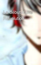 Le début d'une Révolution by Descartes19
