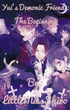 Yui's demonic friend: the beginning  ( A Diabolik Lovers X OC ) by LittleMissBva