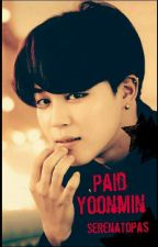 Paid // YoonMin by SerenaTopas