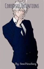 Kakashi x Student! Reader (High School) - Corrupted Intentions by seveninasung