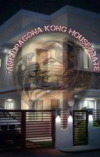 Ang Dragona Kong Housemate (On-going) by calendarprinsses
