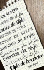 Exercice de style by LegrandAgathe