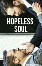 Hopeless Soul//Stony by iamdramaqueenx