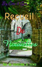 Recueil de Nouvelles  by Lune_de_Givre