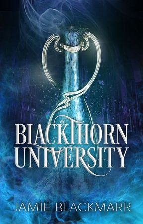 Blackthorn University (April Camp NaNo 2018) by Jamie-Mitchelle
