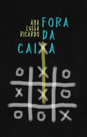 Fora da caixa by AnaluRicardo