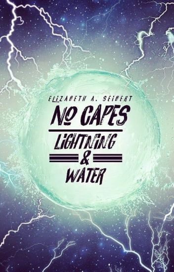 No Capes: Lightning & Water