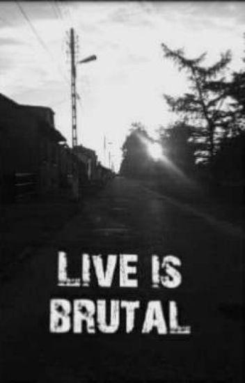 Live Is Brutal Autorskie Wiersze Mamwaswdupie Wattpad