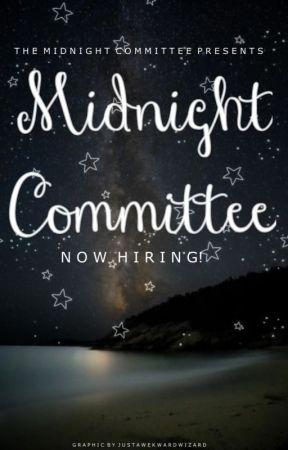 The Midnight committee Hiring by TheMidnightComittee1