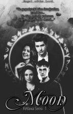 Moon || Kedavra Serisi -1 (The Marauders And Harry Potter Fanfiction)  by _Angel_ofthe_Lord_