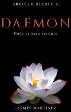Daemon - Orgullo Blanco 2 © (Borrador) ~ Próximamente by corazondhielo31