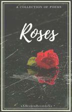Roses by xXBrokenRecordsXx