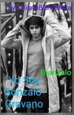 Yo Soy Gonzalo Gravano(Hot)Completa by JulianaBianzalistaa