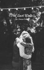 The Last Waltz (Slow Updates) by LD1519
