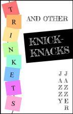 Trinkets and other Knick-Knacks by Jazzy-Jazzer