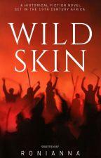 Wild Skin by Ronianna