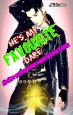 He's My Favourite Dare (BVB FANFIC) by Alishalee_BVB