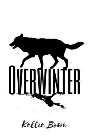Overwinter by WriterKellie