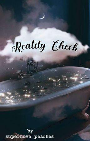 Reality Check  by x_Crazy_Hongra_x