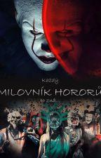Každý milovník hororů to zná... by Prism418